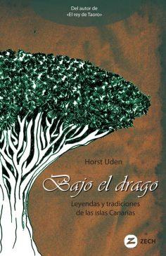 Libro de leyendas canarias, Bajo el drago