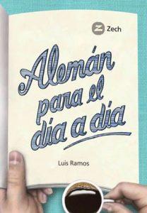 Luis Ramos, Alemán para el día a día, Editorial Zech