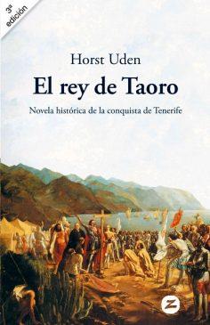 El rey de Taoro, novela histórica