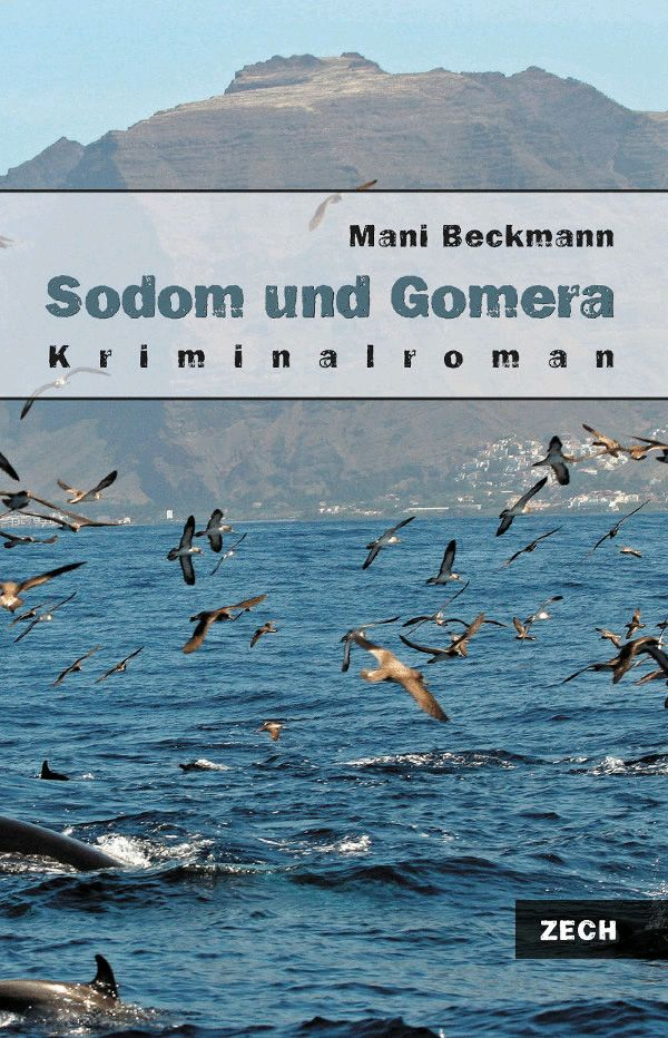 Sodom und Gomera, Krimi