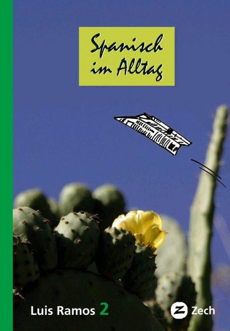 Spanisch im Alltag 2, Ebook von Luis Ramos