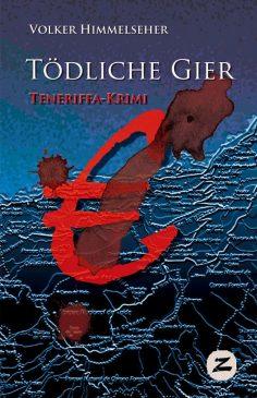 Tödliche Gier, Teneriffa-Krimi als Buch und Ebook